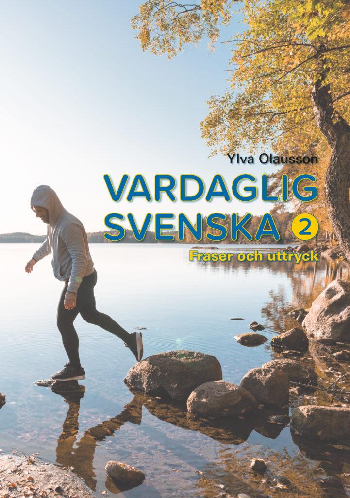 Vardaglig svenska 2 – fraser och uttryck
